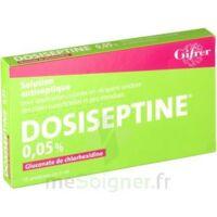 Dosiseptine 0,05 % S Appl Cut En Récipient Unidose 10unid/5ml à BOURG-SAINT-MAURICE